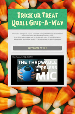 Trick or Treat Qball Give-A-Way