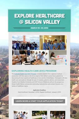 Explore Healthcare @ Silicon Valley