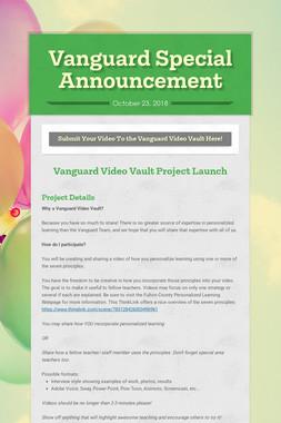 Vanguard Special Announcement