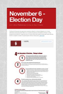 November 6 - Election Day