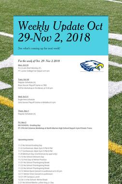 Weekly Update Oct 29-Nov 2, 2018
