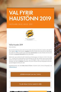 VAL FYRIR HAUSTÖNN 2019