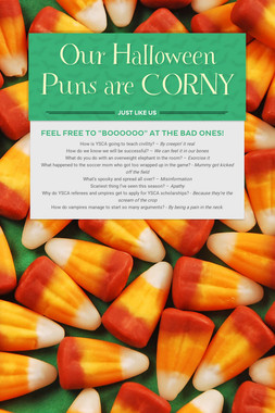 Our Halloween Puns are CORNY