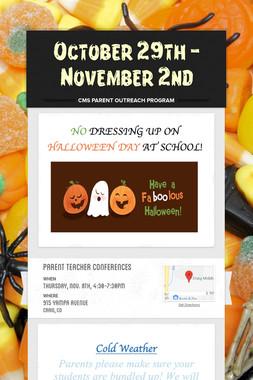 October 29th - November 2nd