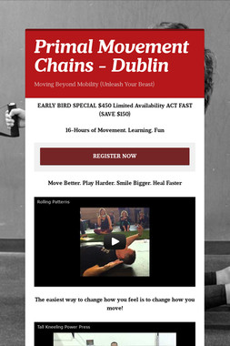 Primal Movement Chains - Dublin