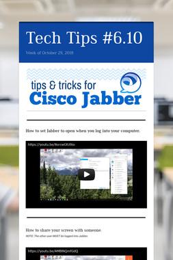 Tech Tips #6.10