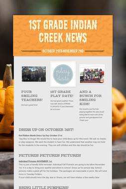 1st grade Indian Creek News