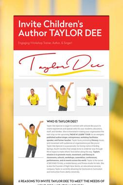 Invite Children's Author TAYLOR DEE