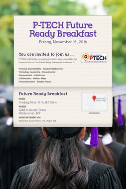 P-TECH Future Ready Breakfast
