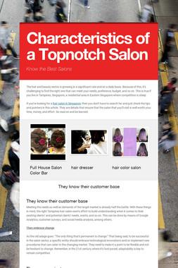 Characteristics of a Topnotch Salon