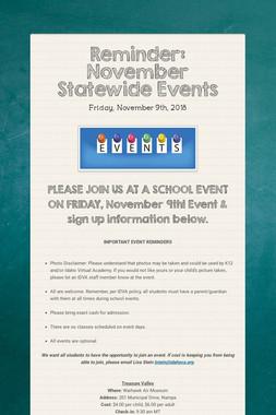 Reminder: November Statewide Events