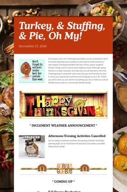 Turkey, & Stuffing, & Pie, Oh My!