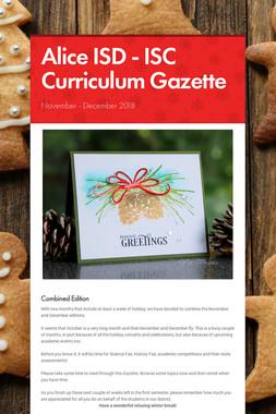 Alice ISD - ISC Curriculum Gazette