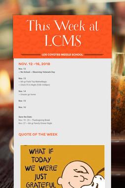 This Week at LCMS