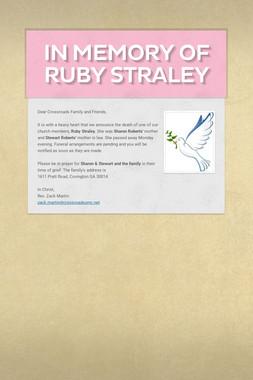 In Memory of Ruby Straley