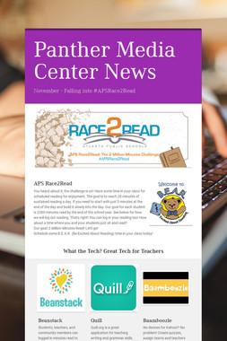 Panther Media Center News