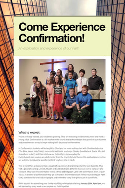 Come Experience Confirmation!