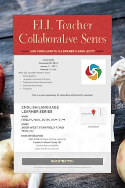 ELL Teacher Collaborative Series