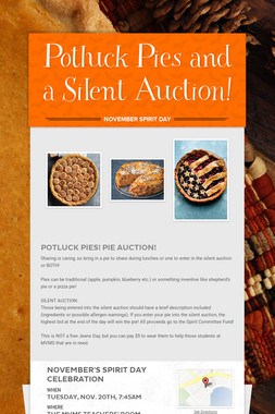 Potluck Pies and a Silent Auction!