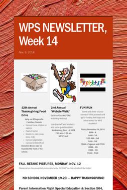 WPS NEWSLETTER, Week 14