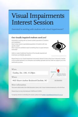Visual Impairments Interest Session