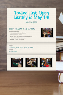 Today: Last Open Library is May 14!