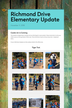 Richmond Drive Elementary Update
