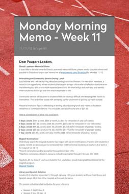Monday Morning Memo - Week 11