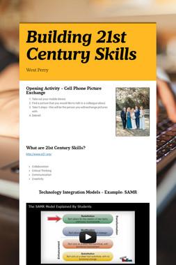 Building 21st Century Skills