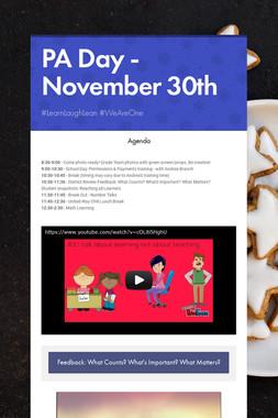 PA Day - November 30th