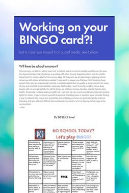 Working on your BINGO card?!