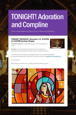 TONIGHT!  Adoration and Compline