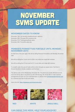November SVMS Update