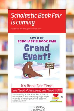 Scholastic Book Fair is coming
