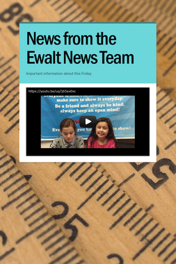 News from the Ewalt News Team