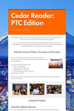 Cedar Reader:  PTC Edition