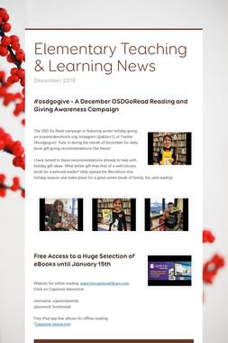 Elementary Teaching & Learning News