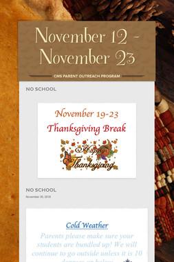 November 12 - November 23