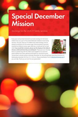 Special December Mission