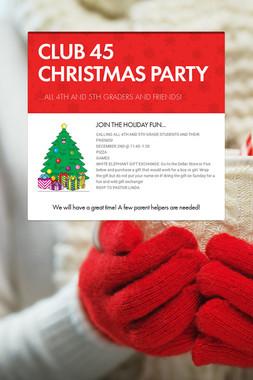 CLUB 45 CHRISTMAS PARTY