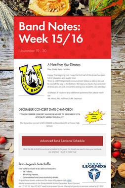 Band Notes: Week 15/16