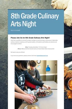 8th Grade Culinary Arts Night