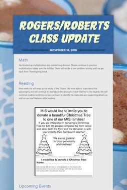 Rogers/Roberts Class Update