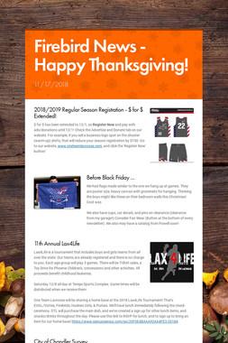 Firebird News - Happy Thanksgiving!