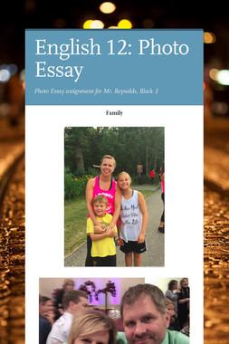 English 12: Photo Essay