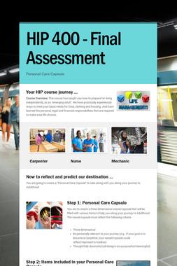 HIP 4O0 -          Final Assessment