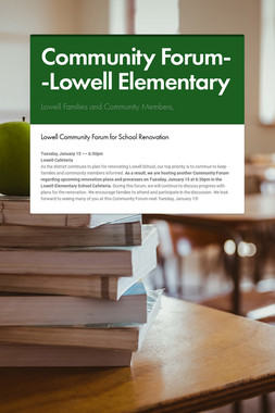 Community Forum--Lowell Elementary