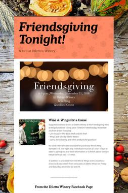Friendsgiving Tonight!