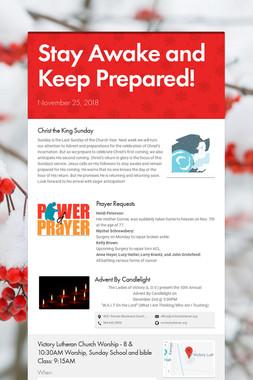 Stay Awake and Keep Prepared!