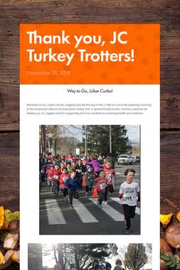 Thank you, JC Turkey Trotters!